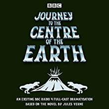 Journey to the Centre of the Earth: BBC Radio 4 full-cast dramatisation Radio/TV Program Auteur(s) : Jules Verne Narrateur(s) : Joel MacCormack, Stephen Critchlow,  full cast