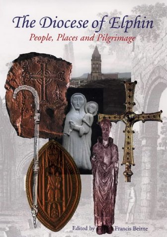 the-diocese-of-elphin-people-places-and-pilgrimage-a-pilgrimage-through-time-and-place