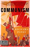Communism: A History (0812968646) by Pipes, Richard