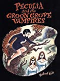 Peculia and the Groon Grove Vampires (1560976462) by Sala, Richard