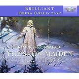 Rimsky-Korsakov: Snow Maiden