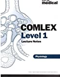 Kaplan Medical COMLEX Level 1 Lecture Notes (Physiology)