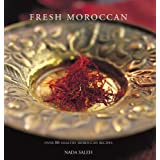 Fresh Moroccan: Over 80 Healthy Moroccan Recipesby Nada Saleh