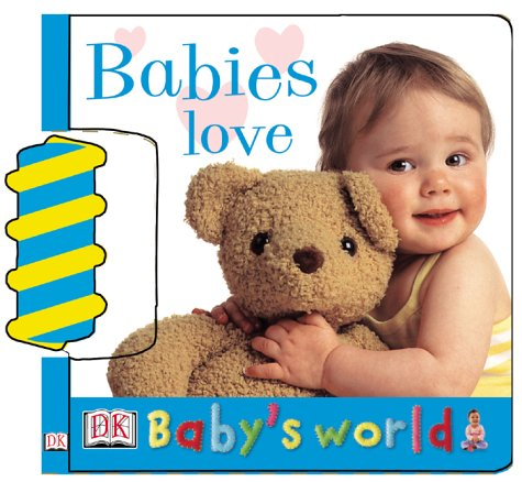 Babies Love (Baby'S World Board Books) front-1035399