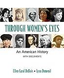 Through Women's Eyes: An American History with Documents (0312247311) by DuBois, Ellen Carol