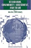 img - for Standards, Conformity Assessment, and Trade: Into the 21st Century book / textbook / text book