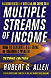 Multiple Streams of Income: How to Generate a Lifetime of Unlimited Wealth! (0471714550) by Robert G. Allen