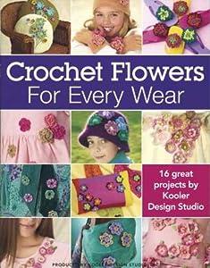 Amazon.com: Leisure Arts-Crochet Flowers For Every Wear