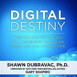 Digital Destiny Audiobook