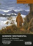 Sordide sentimental : Lumi�re & T�n�bres par Turmel