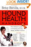 Hound Health Handbook: The Definitive...