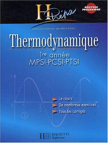 Thermodynamique Mpsi, Pcsi, Ptsi , 1ere Annee