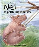 echange, troc Ria Baens - Nel la petite hippopotame