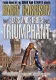 Stars and Stripes Triumphant (0340689218) by Harrison, Harry