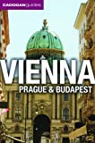 Cadogan Guide Vienna, Prague and Budapest: Revised (Cadogan Guide Vienna Prague Budapest)