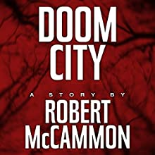 Doom City (       UNABRIDGED) by Robert McCammon Narrated by Bronson Pinchot