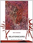 Relationscapes: Movement, Art, Philos...