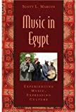 Music in Egypt: Experiencing Music, Expressing Culture Includes CD (Global Music)