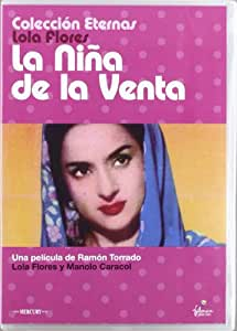 Amazon.com: La Niña De La Venta (Lola Flores) (Import Movie