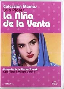 Amazon.com: La Niña De La Venta (Lola Flores) (Import Movie