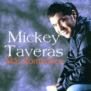 Mickey Taveras - Mas Romantico - Amazon.com Music