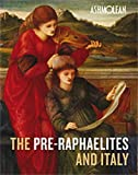 Colin Harrison The Pre-Raphaelites and Italy