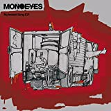 What I Left Today-MONOEYES