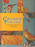 img - for Cranes on Parade: A Community Celebration of CRANES book / textbook / text book