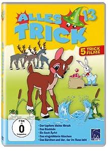 Alles Trick 13 (Der tapfere kleine Hirsch - Das Bächlein - Ein Sack Äpfel - Das eingebildete Häschen - Das Bärchen und der, der im Fluss lebt)