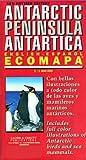 Antarctic Peninsula Antartica - Ecomapa (English/Spanish Edition)