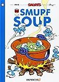 The Smurfs #13: Smurf Soup (The Smurfs Graphic Novels)