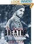 The Reason I Breathe (Bite & Release...