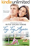 Try, Try Again: A Beautiful Christian Love Story, Love Renewed