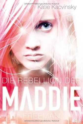 http://www.amazon.de/Rebellion-Maddie-Freeman-Katie-Kacvinsky/dp/3414823004/ref=sr_1_2?ie=UTF8&qid=1414658295&sr=8-2&keywords=Maddie+freeman