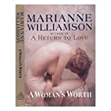 A Woman's Worthby Marianne Williamson