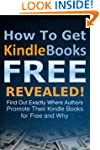 BEST Free Kindle Books FOREVER: How T...