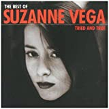 Tried & True: The Best Ofby Suzanne Vega