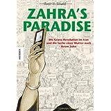 """Zahra's Paradise: Die Gr�ne Revolution im Iran und die Suche einer Mutter nach ihrem Sohn - Eine Graphic Novelvon """"Amir"""""""