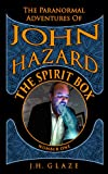 img - for The Spirit Box (John Hazard - Book 1) book / textbook / text book