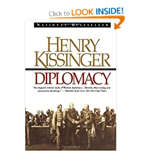 Diplomacy, by Henry Kissinger 51TVmWwB5OL._BO2,204,203,200_PIsitb-sticker-arrow-click,TopRight,35,-76_AA300_SH20_OU01_