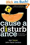 Cause a Disturbance: If You Can Slice...