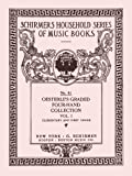 Oesterles graded four-hand (piano) collection. Complete 4 Volume Set. Grades 1, 2, 3 & 4. melodious and instructive duets... by popular composers edited by Louis Oesterle. [Student Loose Leaf Facsimile Re-Imaged for Clarity Largely De-Blemished]