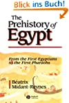 The Prehistory of Egypt: From the Fir...