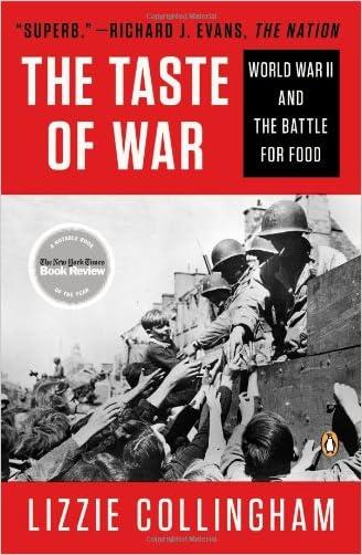 Taste of War: World War II and the Battle for Food written by Lizzie Collingham
