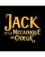 Jack Et La Mécanique Du Coeur [feat. Jean Rochefort]