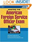 Master the AM for Svs Off, 4/e (Arco Master the American Foreign Service Officer Exam)