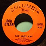 Bob Dylan - Lay Lady Lay / Peggy Day