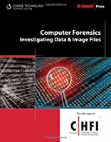 Computer Forensics: Investigating Data and Image Files ebook download