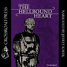The Hellbound Heart: A Novel   Livre audio Auteur(s) : Clive Barker Narrateur(s) : Jeffrey Kafer