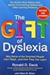 The Gift of Dyslexia, Revised and Exp...